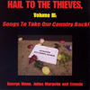 Hail To The Thieves, V3: Songs to Take Our Country Back! (2006)