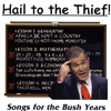Hail to the Thief! Songs For The Bush Years (2001)