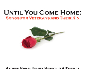 """Until You Come Home: Songs for Veterans and Their Kin"" (2010)"