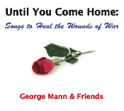 """Until You Come Home: Songs to Heal the Wounds of War"" (2016)"